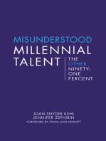 Misunderstood Millennial Talent