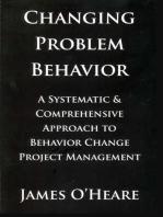 CHANGING PROBLEM BEHAVIOR