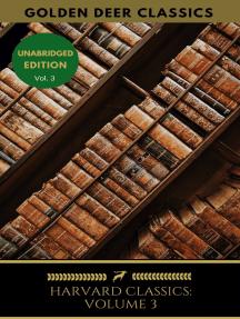 Harvard Classics Volume 3: Bacon, Milton's Prose, Thos. Browne