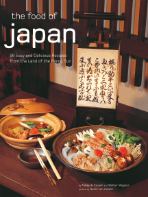 The Food of Japan: 96 Authentic Recipes from the Land of the Rising Sun