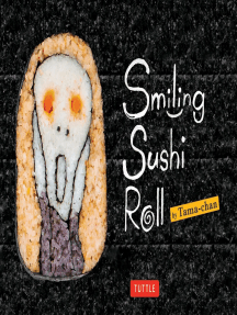 Smiling Sushi Roll: (Sushi Designs & Recipes)