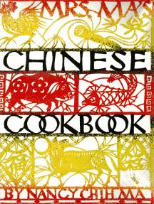 Mrs. Ma's Chinese Cookbook