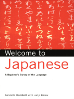 Welcome to Japanese: A Beginners Survey of the Language; Learn Conversational Japanese, Key Vocabulary and Phrases