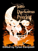 Into Darkness Peering