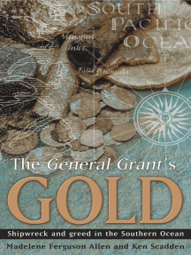 The General Grant's Gold: Shipwreck and greed in the Southern Ocean