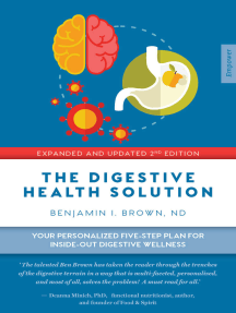 Digestive Health Solution: Your Personalized Five-Step Plan for Inside–Out Digestive Wellness