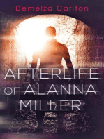 Afterlife of Alanna Miller