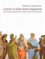 Letters to Sofia about Happiness: Life lessons inspired by Socrates, Plato and Aristotle