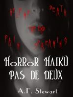 Horror Haiku Pas de Deux