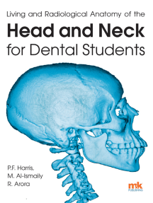 Living and radiological anatomy of the head and neck for dental students