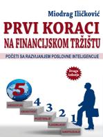 Prvi koraci ka financijskom tržištu