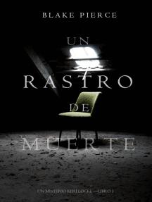 Un Rastro de Muerte: Un Misterio Keri Locke – Libro #1