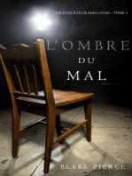 L'ombre du mal (Une Enquête de Keri Locke – Tome 3)