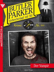 Butler Parker 111 – Kriminalroman: Der Vampir