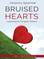 Bruised Hearts; Learning to Forgive Others