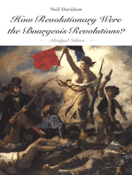 How Revolutionary Were the Bourgeois Revolutions? (Abridged Edition)