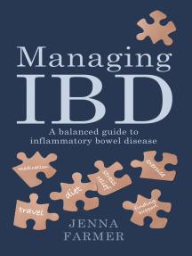Managing IBD: a balanced guide to inflammatory bowel disease
