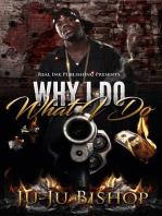 Why I Do What I Do