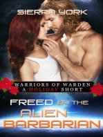 Freed by the Alien Barbarian