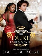 The Duke Takes A Wife