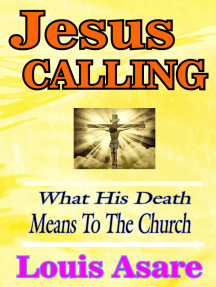 Jesus Calling What His Death Means To The Church
