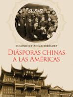 Diásporas chinas a las Américas