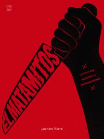 El Matamitos: 12 mitos que acechan tu emprendimiento