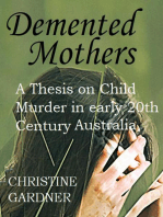 Demented Mothers