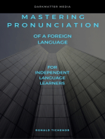 Mastering Pronunciation of a Foreign Language