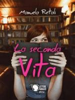 La seconda vita