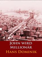 John wird Millionär