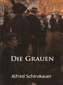 Die Grauen – historischer Roman