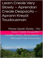 Learn Creole Very Slowly – Aprendan Creole Despacito – Aprann Kreyòl Toudousman: Romance Language Publisher, #4