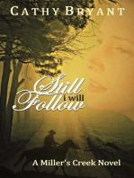 Still I Will Follow