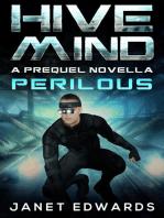 Perilous: Hive Mind A Prequel Novella: Hive Mind, #0.5