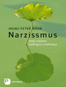 Lesen Sie Narzissmus von Heinz-Peter Röhr online   Bücher
