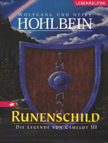 Die Legende von Camelot - Runenschild (Bd. 3)