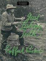 Just Fishing Talk