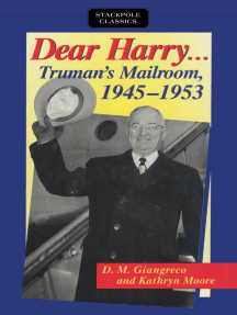 Dear Harry: Truman's Mailroom, 1945-1953