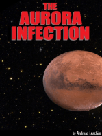 The Aurora Infection