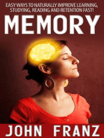 Memory - Easy Ways to Naturally Improve Learning, Studying, Reading and Retention Fast!