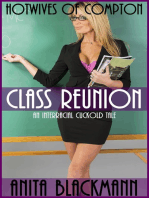 Class Reunion (Hotwives of Compton) - An Interracial Cuckold Tale