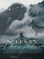Selene's Daughter