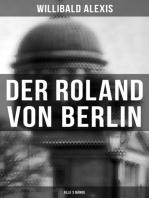 Der Roland von Berlin (Alle 3 Bände)