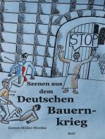 Szenen aus dem Deutschen Bauernkrieg