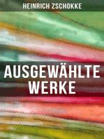 Ausgewählte Werke von Heinrich Zschokke