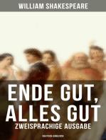 Ende gut, alles gut (Zweisprachige Ausgabe