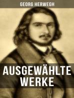 Ausgewählte Werke von Georg Herwegh