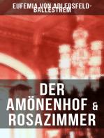 Der Amönenhof & Rosazimmer