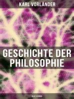 Geschichte der Philosophie (Alle 3 Bände)
